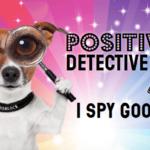 Positive Detective